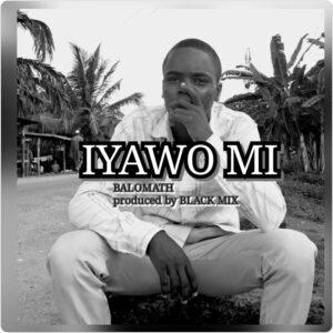 Balomath - Iyawo Mi